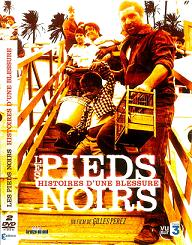Cine: Les Pieds Noirs, Histoires d'une blessure (Introducción)