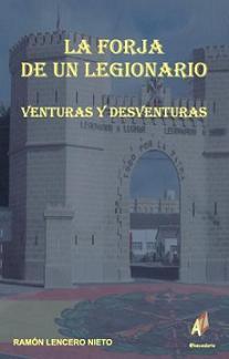 Vive peligrosamente: La forja de un legionario (2007)