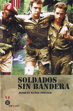 Vive peligrosamente: Soldados sin bandera (2011)