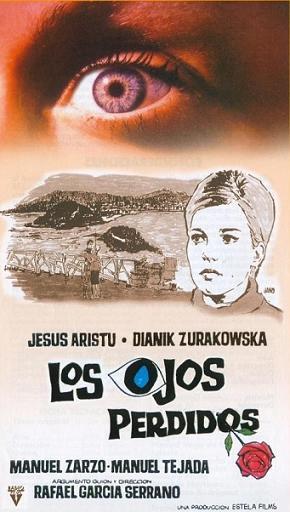 Rafael Garcia Serrano y el cine (IV): Los ojos perdidos