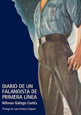 Novedad: Diario de un Falangista de Primera Linea