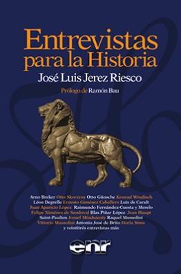 José Luis Jerez Riesco: Entrevistas para la Historia.