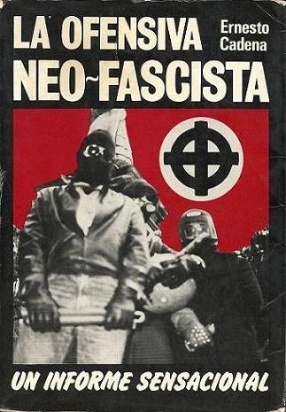 Ernesto Milá: La ofensiva Neofascista