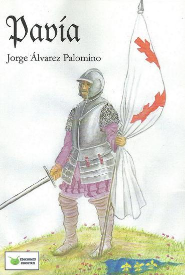 """Libros: """"Pavía"""" Jorge Alvarez Palomino"""