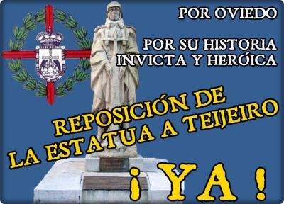 Que la historia no la escriba los que odian a los heroes: La estatua del coronel Teijeiro (Oviedo)